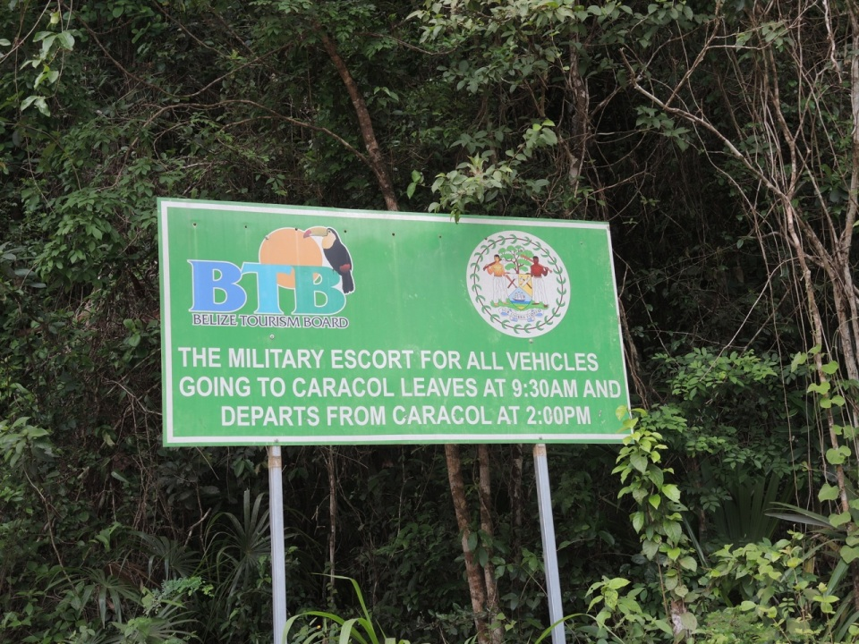 Sign regarding the military escort into Caracol. We drove ourselves and had no problems.